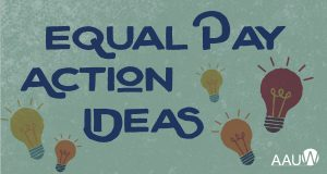 AAUW Equal Pay Action Ideas